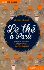 LE THÉ À PARIS, de C. Barbaste, éd Parigramme, 2014