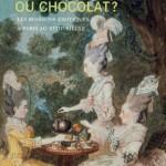 Exposition : Thé, café ou chocolat au musée Cognacq-Jay