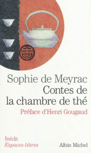 CONTES DE LA CHAMBRE DE THÉ, de Sophie de Meyrac