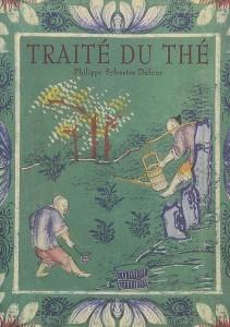 TRAITÉ DU THÉ, de Philippe-Sylvestre Dufour